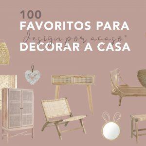 100 FAVORITOS PARA DECORAR A CASA